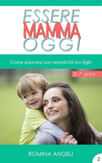 Essere mamma oggi - ebook