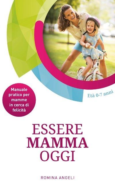 Essere mamma oggi - Cover Ebook